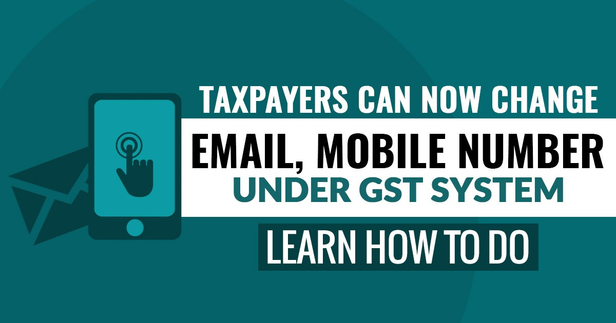 How to change Email and mobile number in gst portal