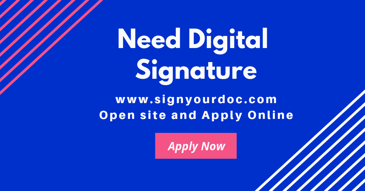How to Apply for a Digital Signature Certificate?