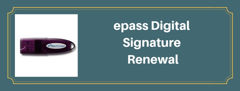 epass Digital signature Renewal